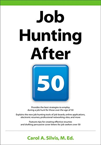 Job Hunting After 50: Amazon.de: Carol Silvis ...