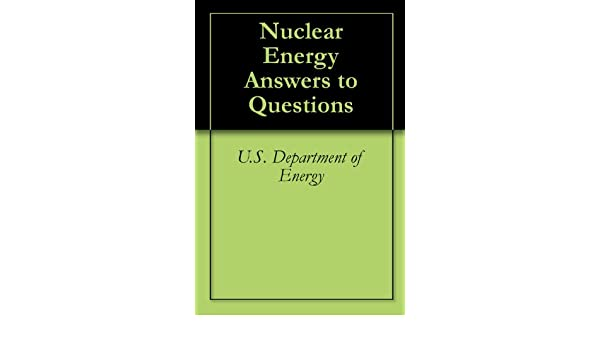 Counting Number worksheets heat and light energy worksheets : Nuclear Energy Answers to Questions, U.S. Department of Energy ...