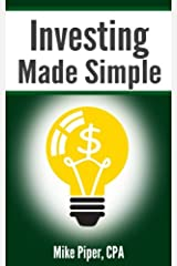 Investing Made Simple: Index Fund Investing and ETF Investing Explained in 100 Pages or Less Paperback