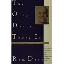 The Only Dance There Is (Doubleday Anchor Original)