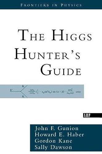 Higgs hunters guide product user guide instruction the higgs hunter s guide john f gunion howard haber gordon kane rh amazon com hunters guide catalog supernatural hunters guide fandeluxe Choice Image