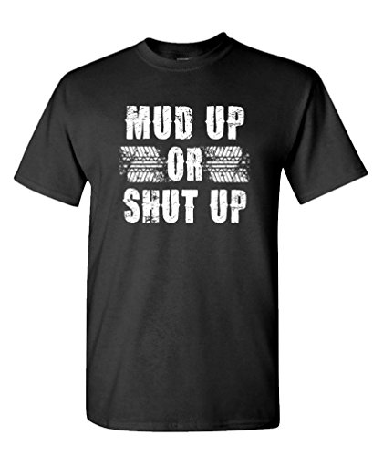 MUD-UP-OR-SHUT-UP-off-road-race-pickup-Mens-Cotton-T-Shirt