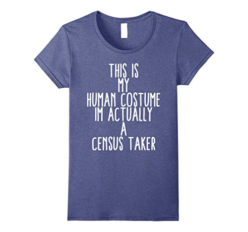 Womens Human Costume Census Taker Records History Gift Shirt Small Heather Blue