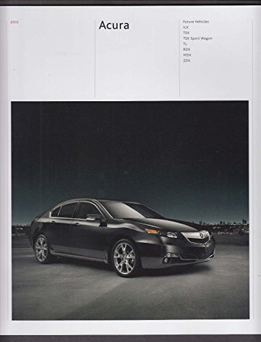 2013 Acura full line sales brochure catalog ILX TSX Sport Wagon TL RDX MDX - Sports Tl
