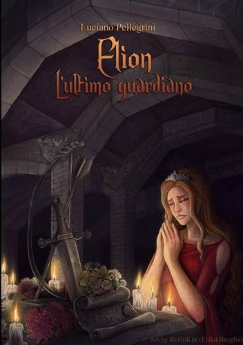 elion-lultimo-guardiano-italian-edition