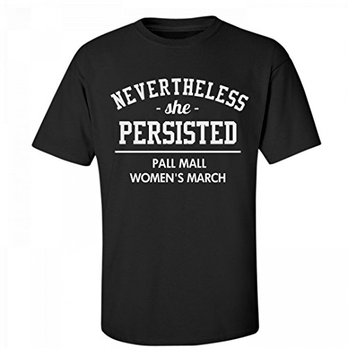 FUNNYSHIRTS.ORG Nevertheless She Persisted Pall Mall: Unisex Fruit of The Loom - Clinton Mall