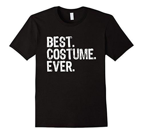 Mens Best Costume Ever Halloween T-shirt Medium Black (Best 2017 Mens Halloween Costumes)