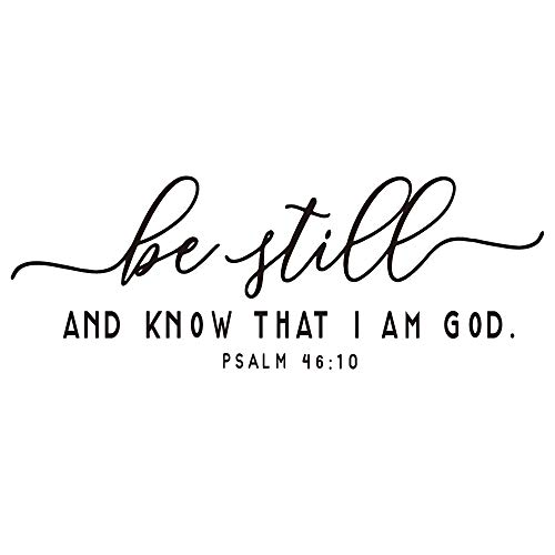 ZSSZ Be Still and Know That I AM GOD - Psalm 46:10 Bible Verse Wall Decal Christian Scripture Quotes Vinyl Décor Religious Inspirational Matto Words Handwriting Art -