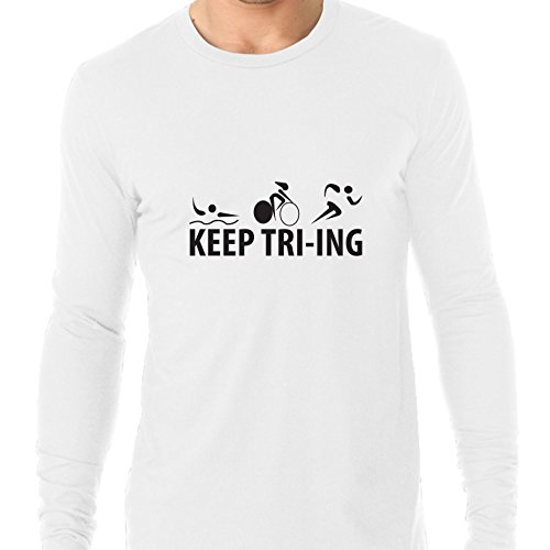 Hollywood Thread Keep Tri-ing Triathlon Ironman Race Training Men's Long Sleeve - Ironman Apparel Triathlon
