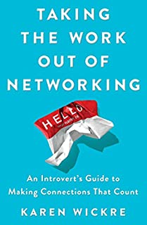 Book Cover: Networking for People Who Hate to Network: An Introvert's Guide to Making Connections That Count