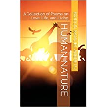 Human Nature: A Collection of Poems on Love, Life, and Living