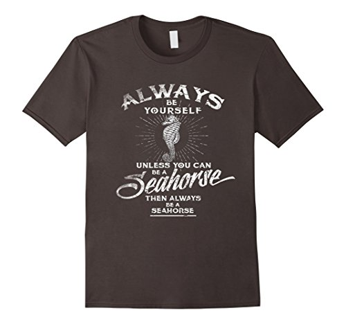 Always Be A Seahorse Costume T Shirt Gifts Tee