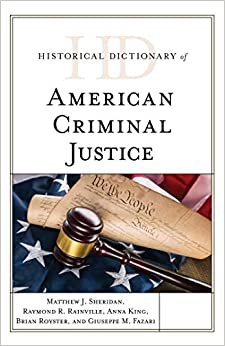 Free Epub Historical Dictionary of American Criminal Justice