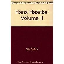 Hans Haacke: Volume II