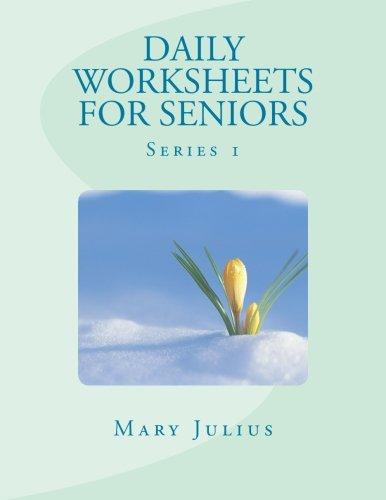Daily Worksheets for Seniors: Series 1: Mary Julius, PT Julius ...