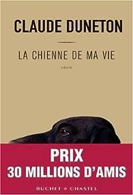 La chienne de ma vie par Claude Duneton
