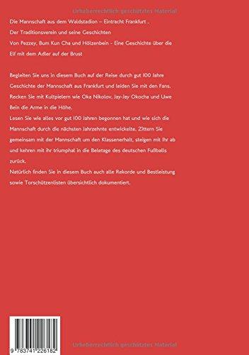 e0c09693667fc9 Das Fan-Buch Eintracht Frankfurt - Die Elf mit dem Adler auf der Brust   Tradition und Leidenschaft über die Mannschaft aus dem Waldstadion   Amazon.de  ...