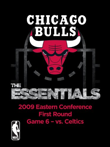 Chicago Bulls Nba Video - NBA The Essentials: Chicago Bulls 2009 Eastern Conference First Round Game 6 vs. Celtics