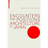 Encounters and Positions: Architecture in Japan