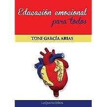 Educación emocional para todos (Spanish Edition)