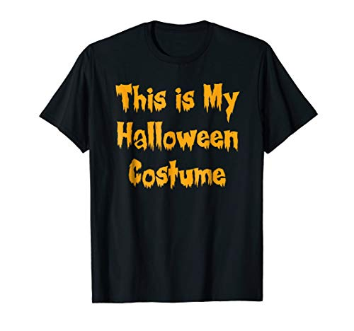 This is my Halloween Costume Happy Funny T Shirt ()