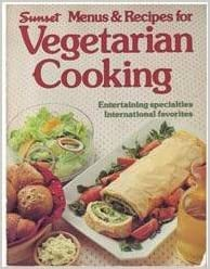 Sunset Menus and Recipes for Vegetarian Cooking ...