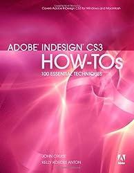 Adobe InDesign CS3 How-Tos: 100 Essential Techniques