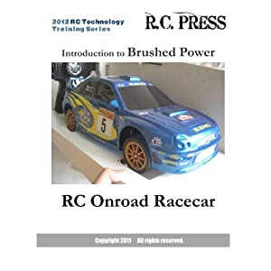 2012 RC Technology Training Series: Introduction to Brushed Power RC Onroad Racecar: RC Technology Training Series for beginners