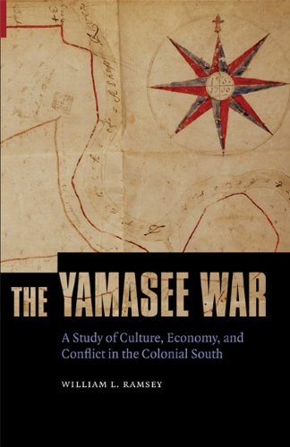 The Yamasee War: A Study of Culture, Economy, and Conflict in the Colonial South (Indians of the Southeast)