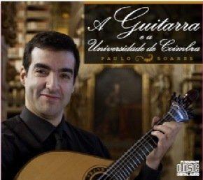 A Guitarra Portuguesa E A Universidade De Coimbra: Paulo Soares ...