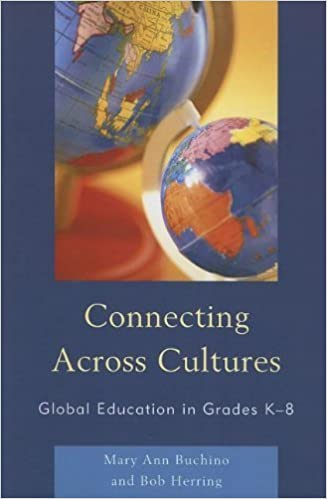 Connecting Across Cultures: Global Education in Grades K-8 by Mary Ann Buchino (2011-06-24)