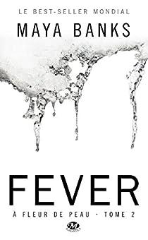 À fleur de peau, tome 2 : Fever par Banks