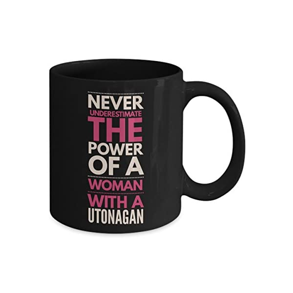 Never Underestimate The Power Of A Woman With A Utonagan Mug - Coffee Cup - Dog Lover Gifts and Accessories 2