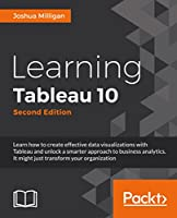 Learning Tableau 10, 2nd Edition Front Cover