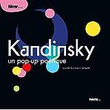 Kandinsky : Un pop-up poétique
