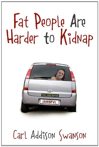 Download Fat People Are Harder to Kidnap PDF