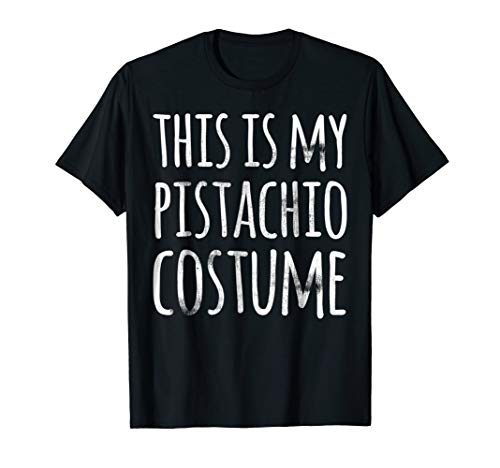 Funny Lazy Halloween T Shirt THIS IS MY PISTACHIO COSTUME