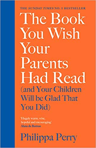 The Book You Wish Your Parents Had Read (and Your Children