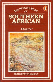The Penguin Book of Southern African Stories