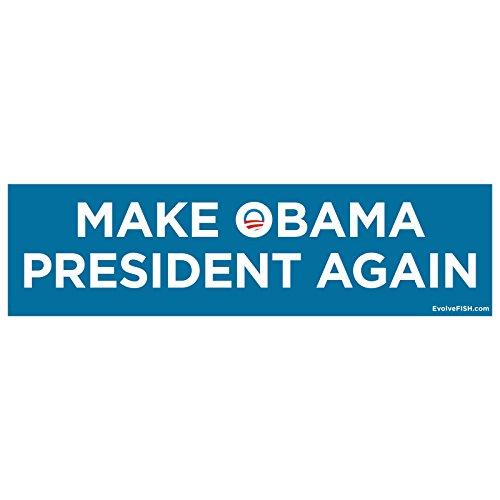 EvolveFISH Make Obama President Again Bumper Sticker 11