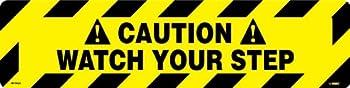 "NMC WFS625 Walk On Floor Sign, ""CAUTION WATCH YOUR STEP"", 24"" Width x 6"" Height, Pressure Sensitive Vinyl, Black On Yellow"