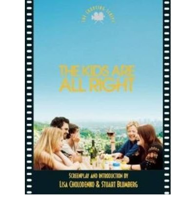 The Kids are All Right (Newmarket Shooting Script) (Paperback) - Common ebook
