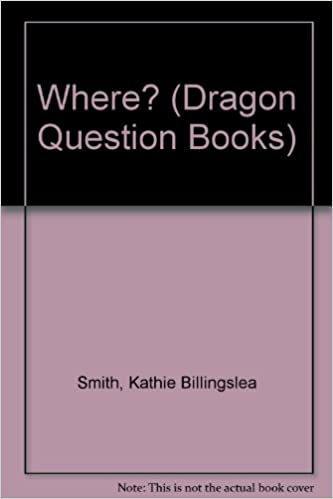 Where? (Dragon Question Books)