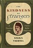 The Kindness of Strangers, Salka Viertel, 003076470X