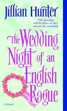 [(The Wedding Night of an English Rogue)] [By (author) Jillian Hunter] published on (October, 2005) (The Wedding Night Of An English Rogue)