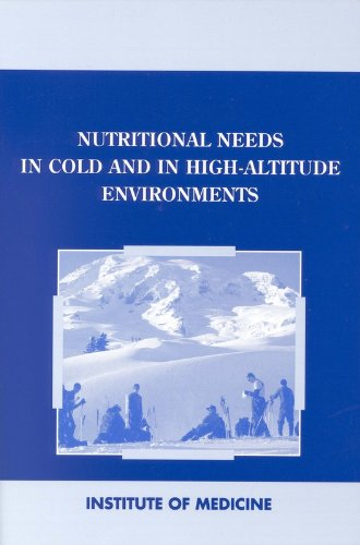Nutritional Needs in Cold and High-Altitude Environments: Applications for Military Personnel in Field Operations