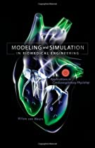 Modeling and Simulation in Biomedical Engineering: Applications in Cardiorespiratory Physiology (Mechanical Engineering)
