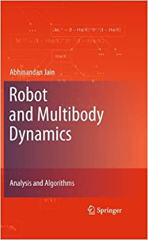 Robot and Multibody Dynamics: Analysis and Algorithms
