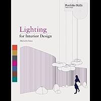 Lighting for Interior Design (Portfolio Skills) (English Edition)