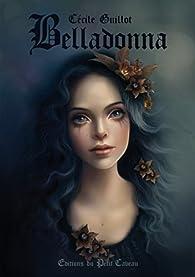 Belladonna par Cécile Guillot